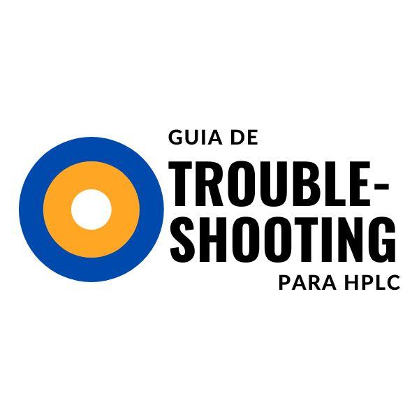 Imagem principal do produto Guia de Troubleshooting para HPLC