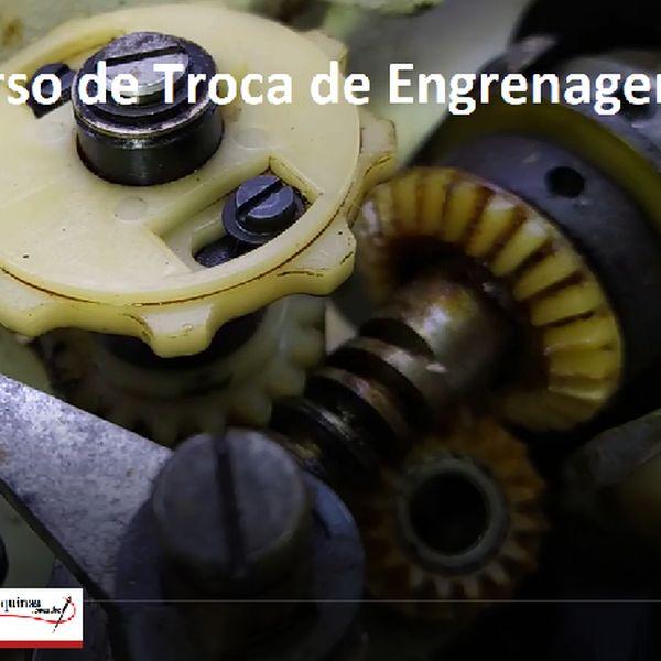 Imagem principal do produto Curso de Troca de Engrenagem de Maquinas de Costura Singer antigas