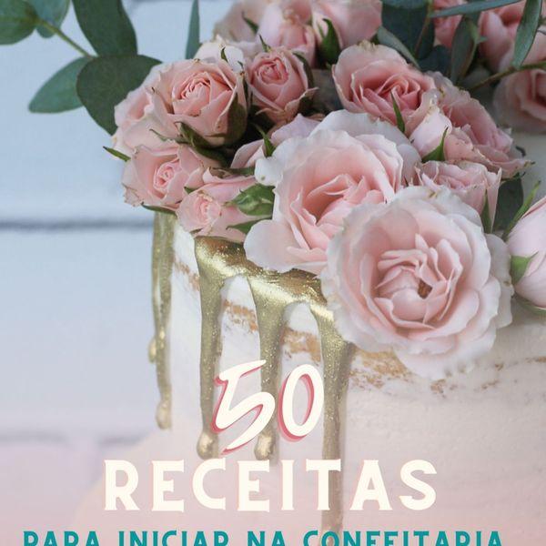 Imagem principal do produto EBOOK 50 RECEITAS PARA INICIAR NA CONFEITARIA