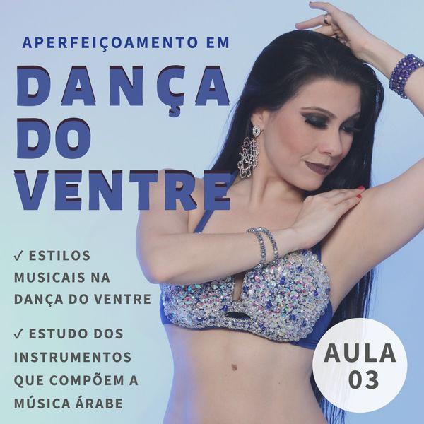 Imagem principal do produto Aperfeiçoamento em Dança do Ventre com Ana Claudia Borges - Aula 03