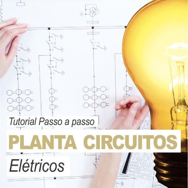 Imagem principal do produto Como fazer a planta técnica de circuitos elétricos