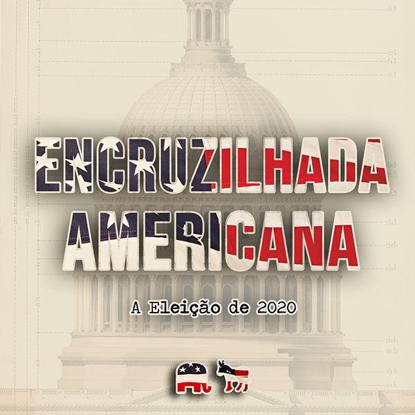 Imagem principal do produto ENCRUZILHADA AMERICANA - A Eleição de 2020