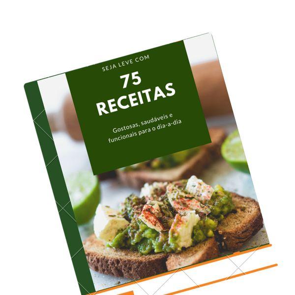 Imagem principal do produto 75 receitas gostosas e saudáveis para você mais LEVE!
