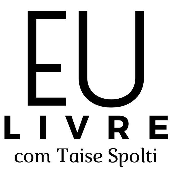 Imagem principal do produto Eu Livre  com Taise Spolti