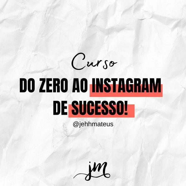 Imagem principal do produto Do Zero ao Instagram de Sucesso