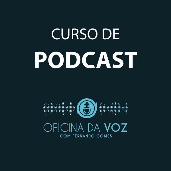 Imagem principal do produto Curso de Podcast