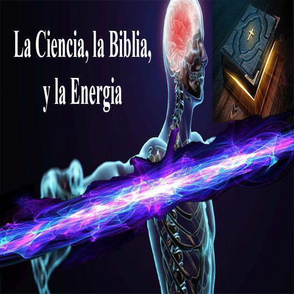 Imagem principal do produto La Ciencia, La Biblia, y La Energía