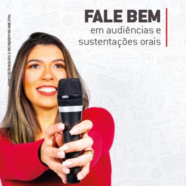 Imagem principal do produto Fale Bem em Audiências e Sustentações Orais