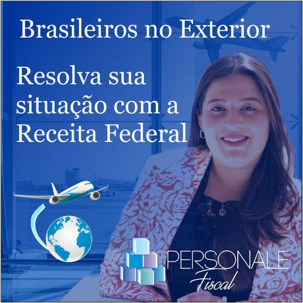 Imagem principal do produto CURSO PARA BRASILEIROS NO EXTERIOR - REGULARIZE SUA VIDA FISCAL COM A RECEITA FEDERAL