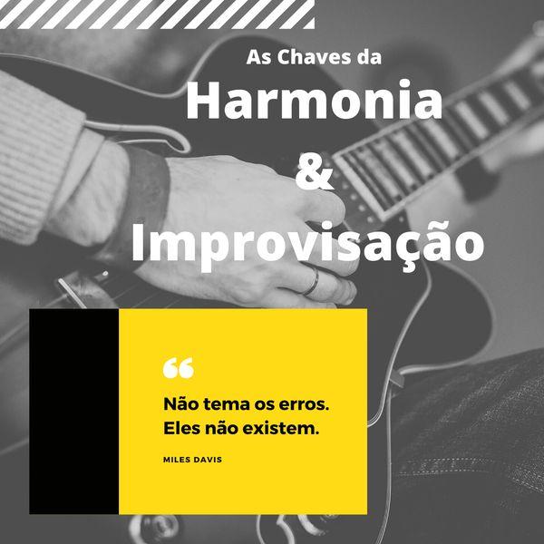 Imagem principal do produto As Chaves da Harmonia e Improvisação