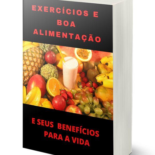 Imagem principal do produto EXERCÍCIOS E BOA ALIMENTAÇÃO E SEUS BENEFÍCIOS PARA SAÚDE