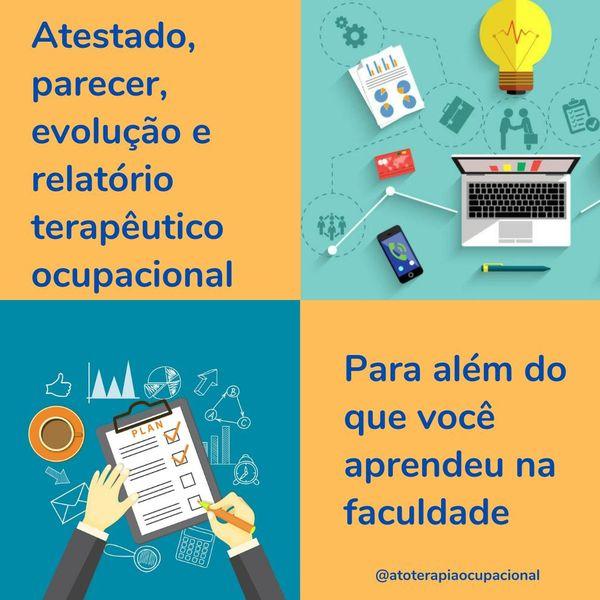 Imagem principal do produto Atestado, parecer, evolução e relatório terapêutico ocupacional: para além do que você aprendeu na faculdade