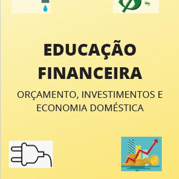 Imagem principal do produto Educação Financeira: Orçamento, Investimentos e Economia Doméstica