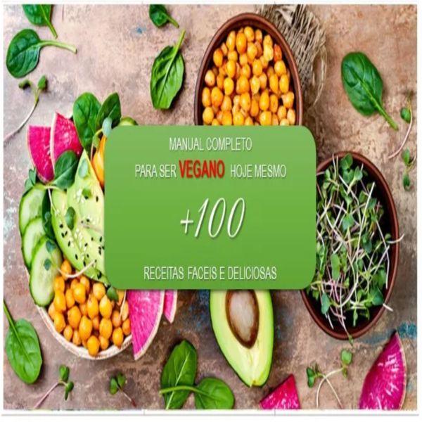 Imagem principal do produto GUIA COMPLETO PARA SE TORNAR VEGANO HOJE MESMO + 100 RECEITAS