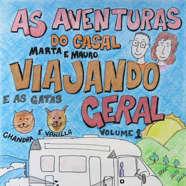 Imagem principal do produto História em Quadrinhos Viajando Geral, Aventuras no Motorhome pela Europa Vol.01