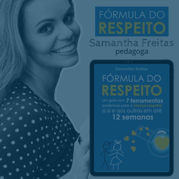 Imagem principal do produto Fórmula do Respeito - um guia com 7 ferramentas poderosas para a criança respeitar a si e aos outros em até 12 semanas