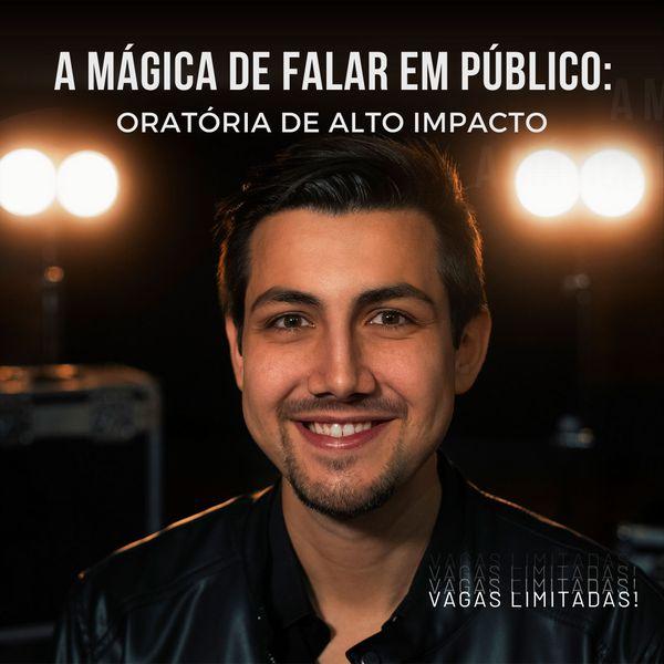 Imagem principal do produto A Mágica de Falar em Público: oratória de alto impacto