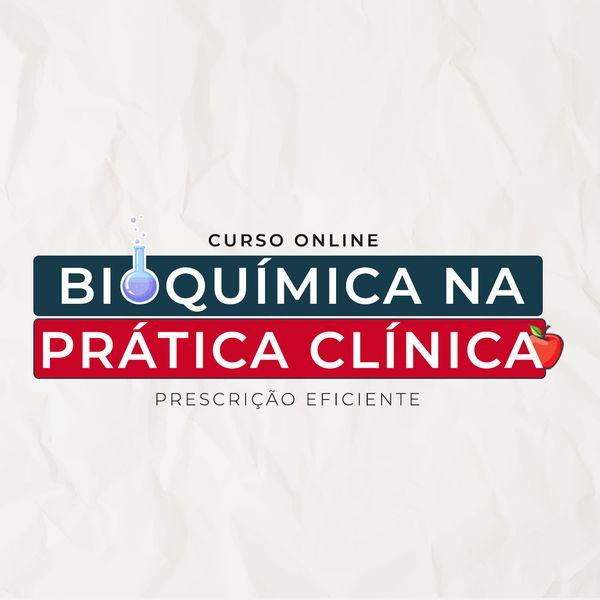 Imagem principal do produto Bioquímica na Clínica - Da teoria à pratica clínica