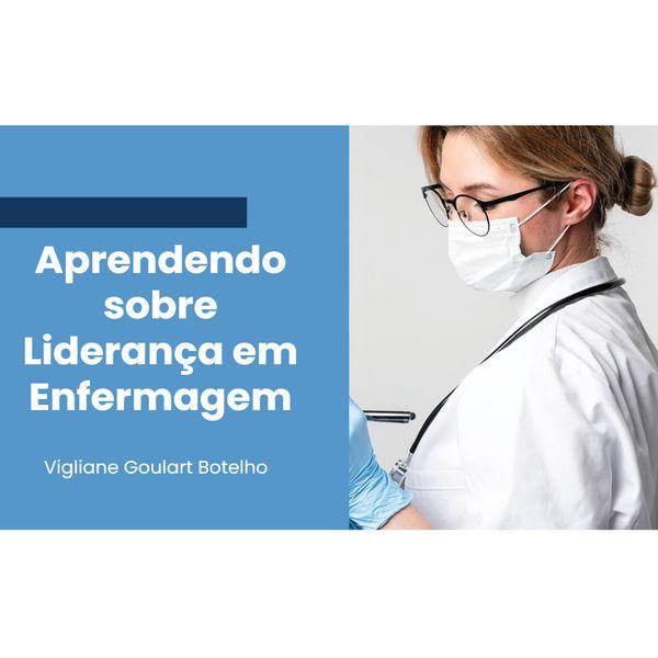 Imagem principal do produto Aprendendo sobre Liderança em Enfermagem