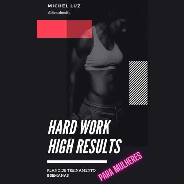 Imagem principal do produto Hard Work   High Gains - Plano de Treinamento - 8 semanas (Para Mulheres)