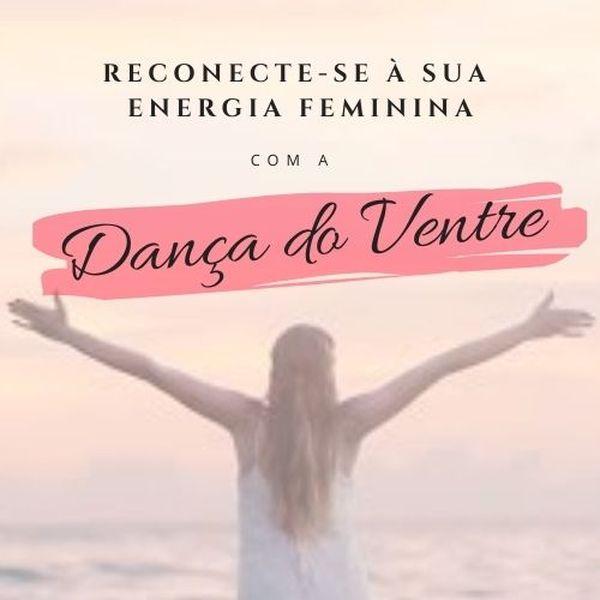 Imagem principal do produto Dança do Ventre - Reconecte-se à sua energia feminina