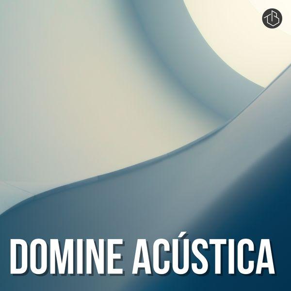 Imagem principal do produto Domine Acústica