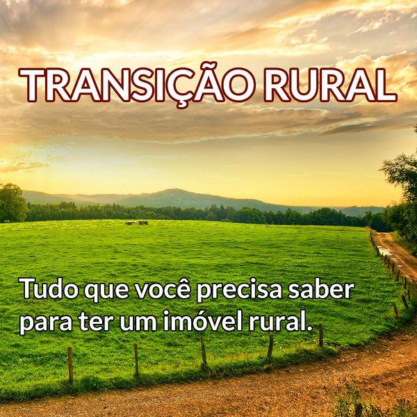 Imagem principal do produto Transição Rural