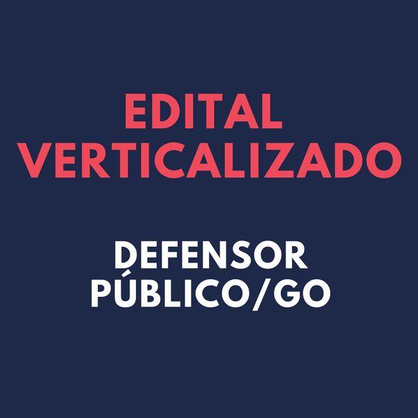 Imagem principal do produto EDITAL VERTICALIZADO DEFENSOR PÚBLICO/GO