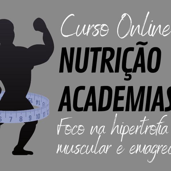 Imagem principal do produto Curso Online Nutrição e Academias, foco na Hipertrofia Muscular e Emagrecimento