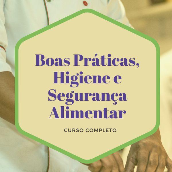 Imagem principal do produto Boas Práticas, Higiene e Segurança Alimentar
