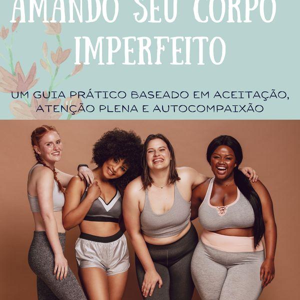 Imagem principal do produto Amando seu Corpo Imperfeito.