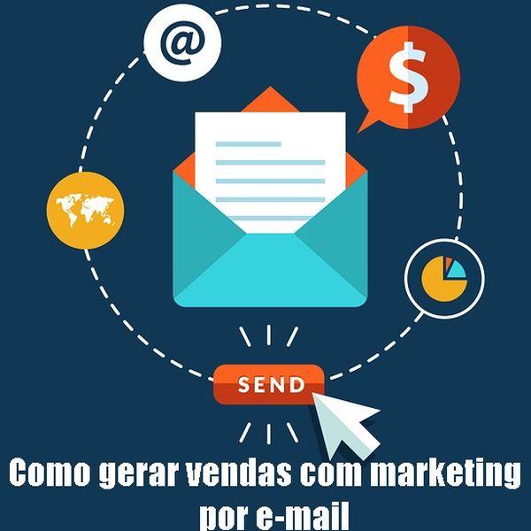 Imagem principal do produto Como gerar vendas com Marketing por E-mail!