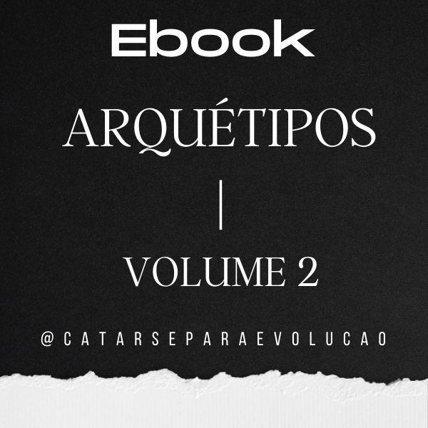 Imagem principal do produto Ebook Arquétipos - Volume 2 - 40 Tipos para você conhecer
