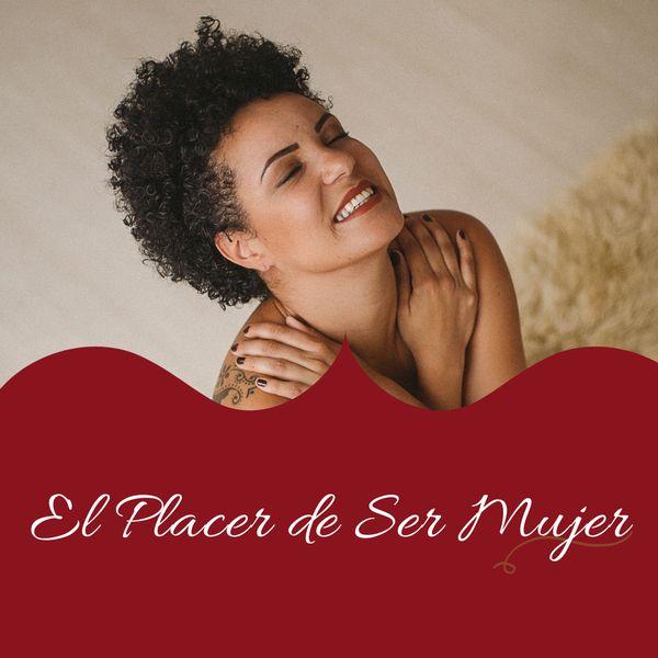 Imagem principal do produto Curso El Placer de Ser Mujer