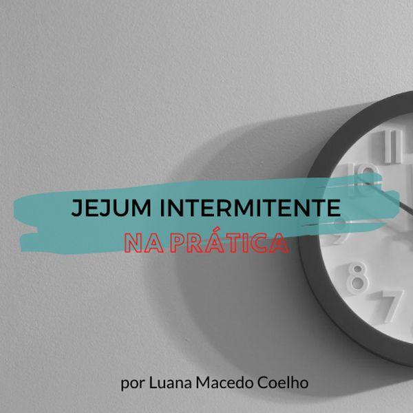 Imagem principal do produto JEJUM INTERMITENTE na prática