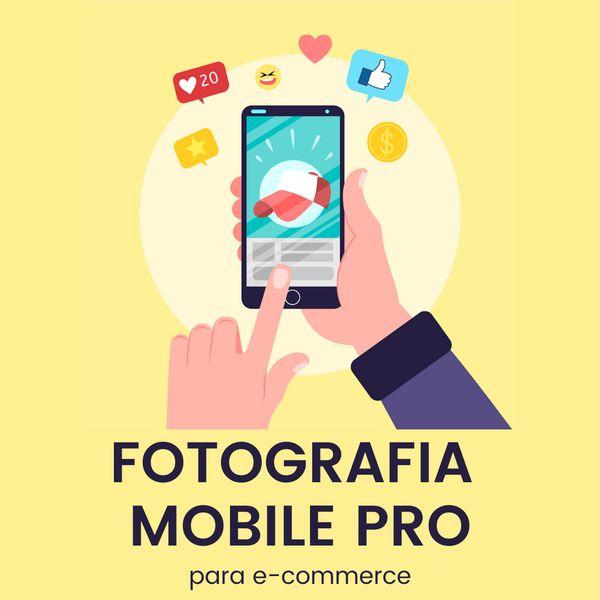 Imagem principal do produto Fotografia Mobile PRO