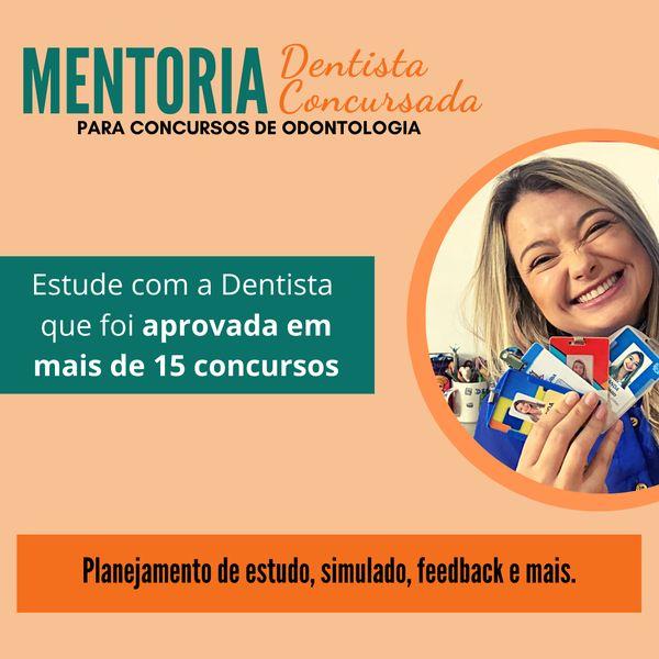 Imagem principal do produto Mentoria Dentista Concursada - Turma 5 (Junho/2021)