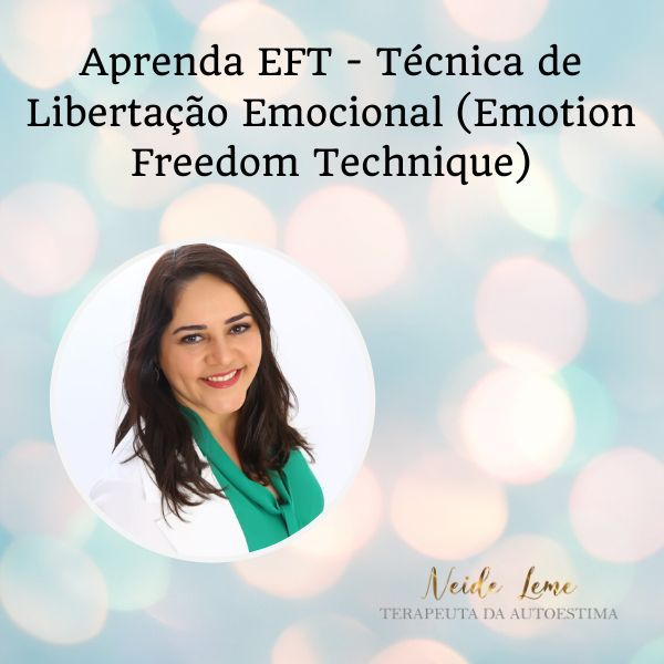 Imagem principal do produto Aprenda EFT - Técnica de Libertação Emocional