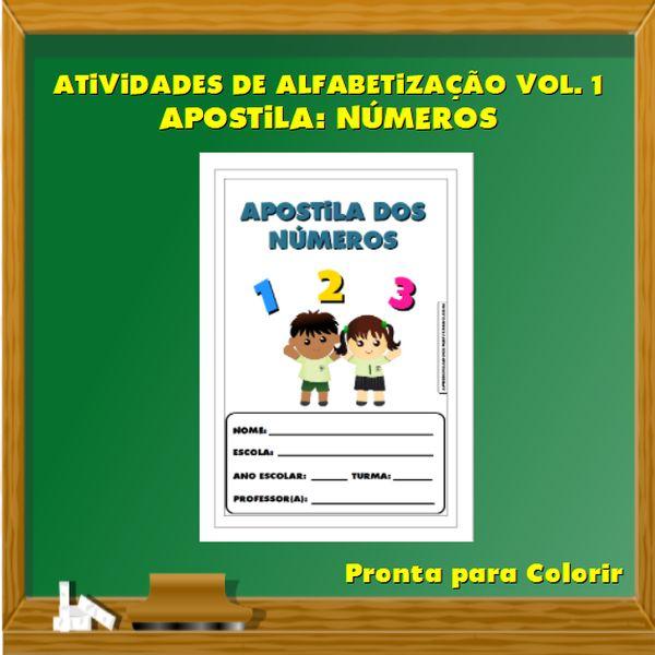 Imagem principal do produto Atividades de Alfabetização Vol. 1 - Apostila: Números