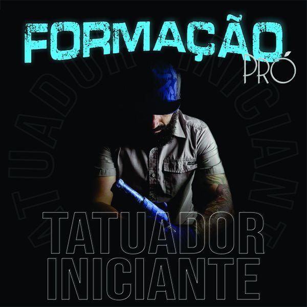 Imagem principal do produto FORMAÇÃO PRÓ TATUADOR INICIANTE