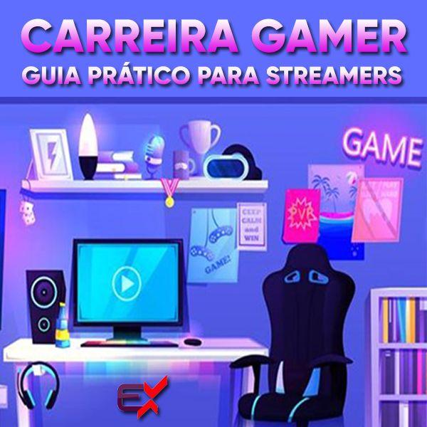 Imagem principal do produto Carreira Gamer - Guia Prático para Streamers