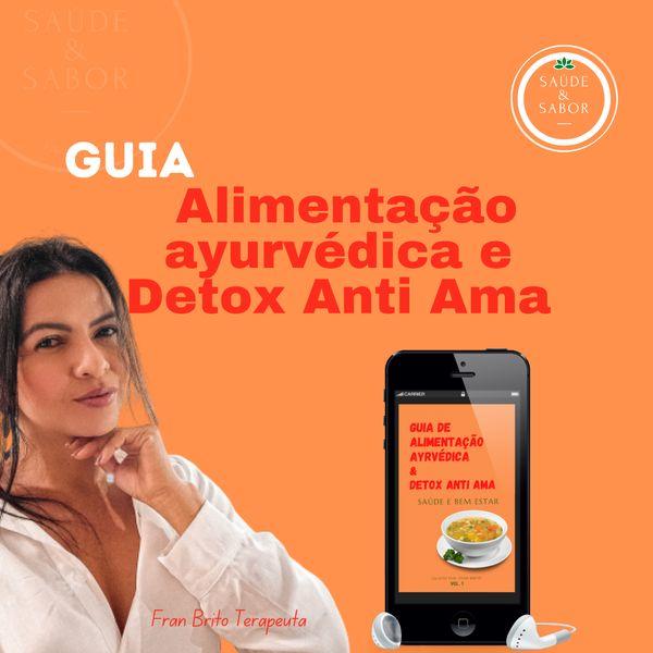 Imagem principal do produto Guia de alimentação ayurvédica + Detox Anti Ama