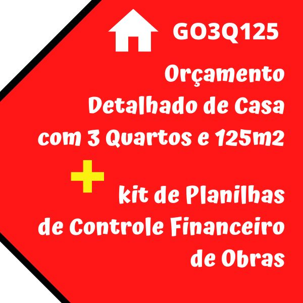Imagem principal do produto Combo Orçamento Casa 3 Quartos + Planilhas Controle Financeiro