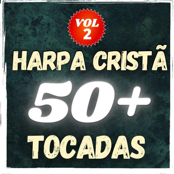 Imagem principal do produto 50 Louvores Cifrados e Simplificados da Harpa Cristã (Volume 2)