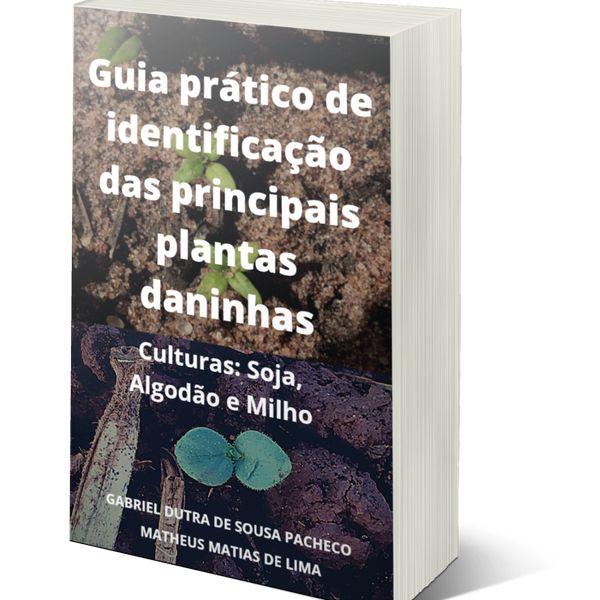Imagem principal do produto Guia Prático de Identificação das Principais plantas daninhas