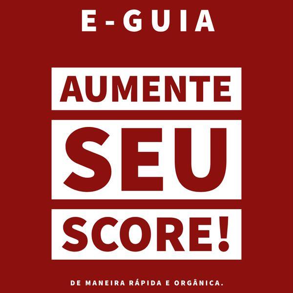manual de como aumentar o score
