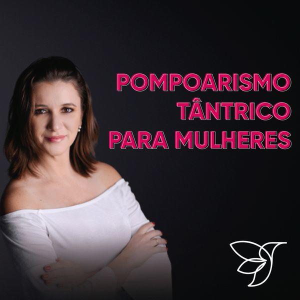 Imagem principal do produto Pompoarismo e Autoconhecimento para Mulheres