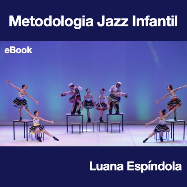 Imagem principal do produto Metodologia Jazz Infantil - eBook