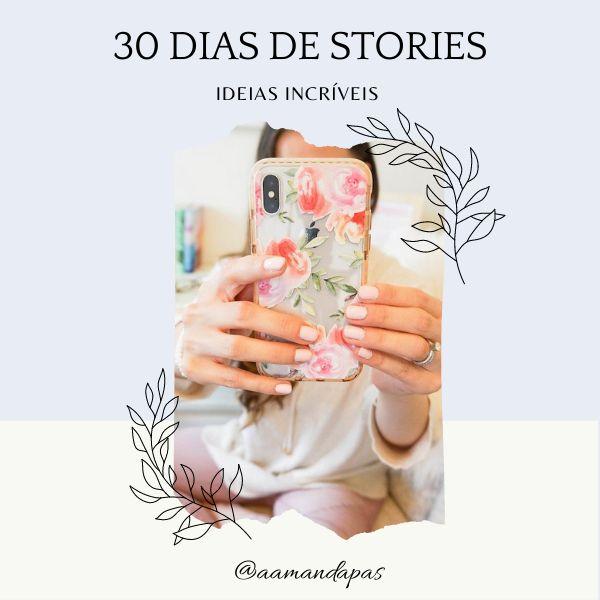 Imagem principal do produto 30 DIAS DE STORIES - IDEIAS INCRÍVEIS