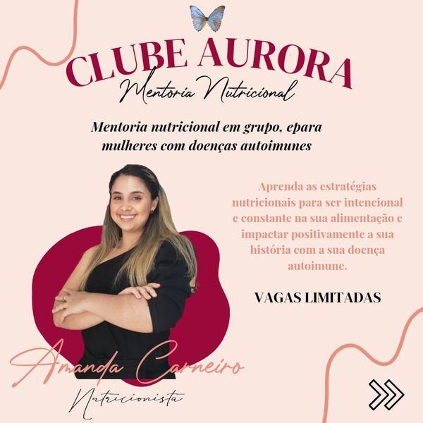 Imagem principal do produto Clube Aurora - Mentoria nutricional para mulheres com doenças autoimunes